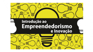 Combo 07 - AVA 19 - Curso Introdutório ao Empreendedorismo e Inovação (EAD)